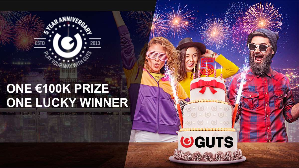 Guts 5th Birthday 100K Prize draw