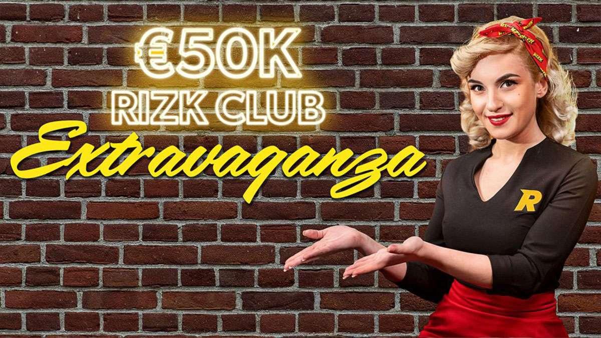 50k Euro Rizk Club Extravaganza