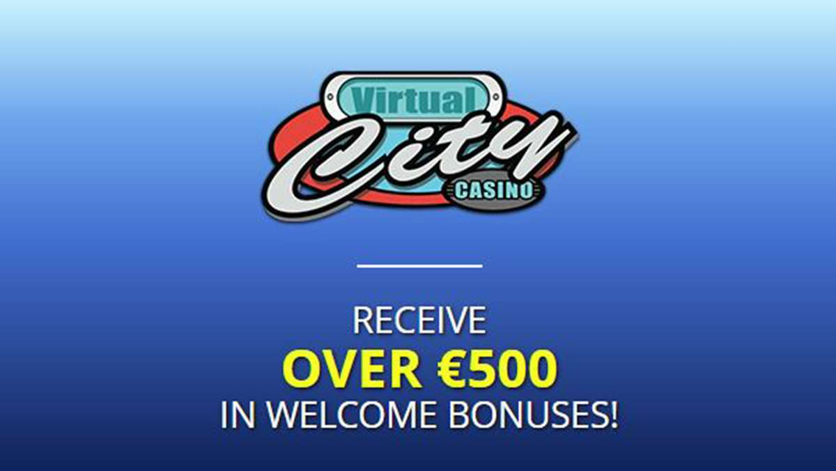 Over 500 EUR in welcome bonuses from Virtual City Online Casino