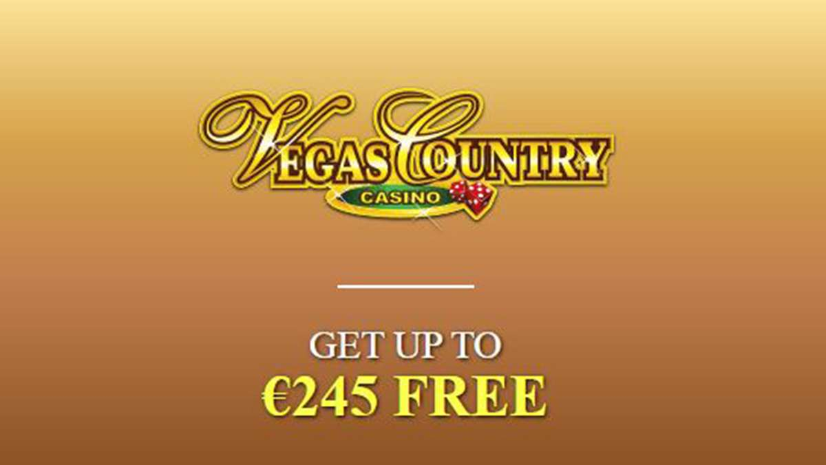 New Players at Vegas Country Casino receive a 245 EUR Welcome Bonus