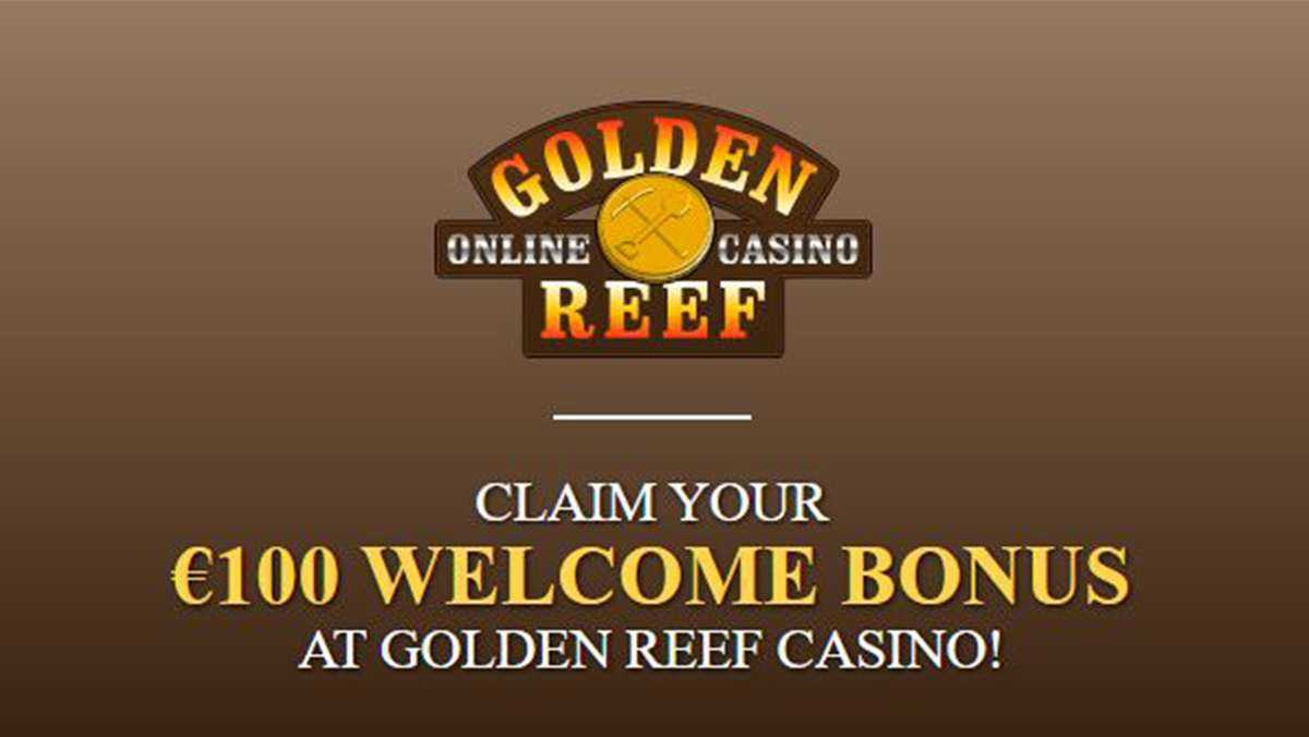 Claim Your 100 EUR Welcome Bonus at Golden Reef Casino - view