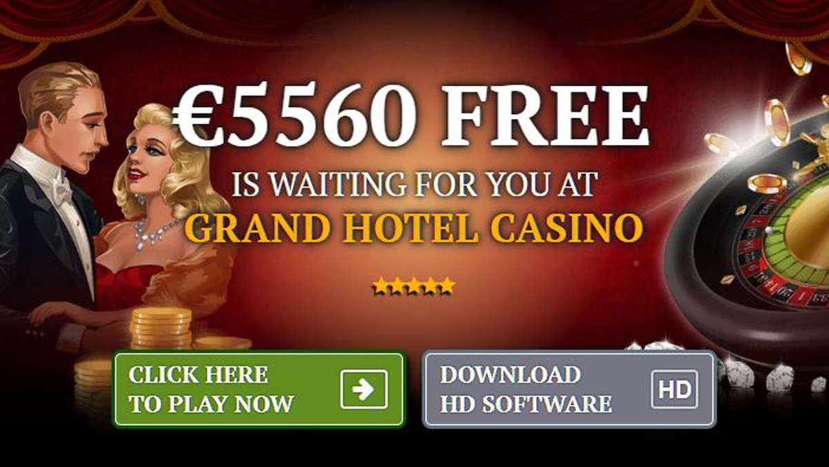 5560 EUR FREE WELCOME BONUS AT GRAND HOTEL CASINO - view