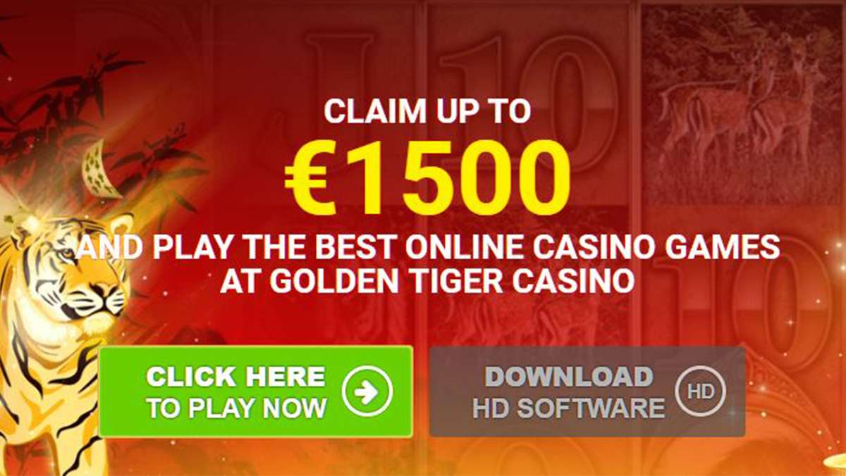 UP TO 1500 EUR IN SIGN UP BONUS AT GOLDEN TIGER CASINO TODAY